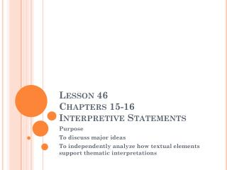 Lesson 46 Chapters 15-16 Interpretive Statements