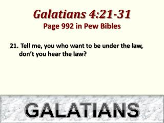 Galatians 4:21-31 Page 992 in Pew Bibles