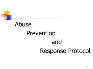 Abuse        Prevention                    and               Response Protocol