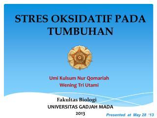 STRES OKSIDATIF PADA TUMBUHAN