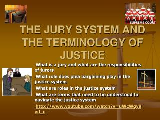 THE JURY SYSTEM AND THE TERMINOLOGY OF JUSTICE