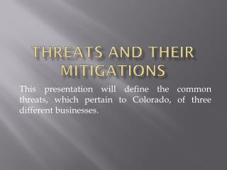 Threats and their mitigations