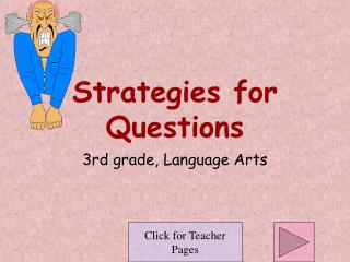 Strategies for Questions