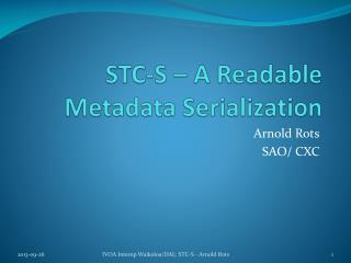 STC-S – A Readable Metadata Serialization