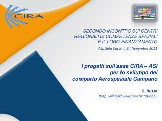 SECONDO INCONTRO  SUI CENTRI REGIONALI  DI COMPETENZE  SPAZIALI E  IL LORO FINANZIAMENTO