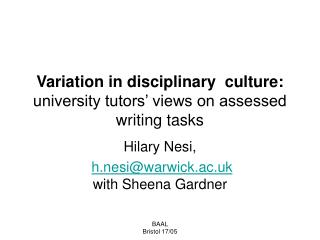 Variation in disciplinary  culture: university tutors  views on assessed writing tasks
