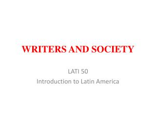 WRITERS AND SOCIETY