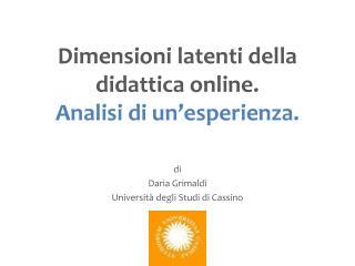 Dimensioni latenti della didattica online. Analisi di un'esperienza.