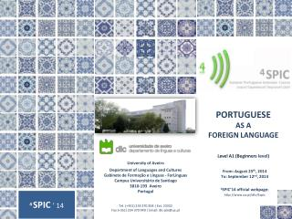 PORTUGUESE  AS A FOREIGN LANGUAGE Level A1 (Beginners  level )