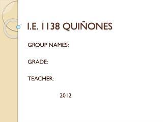 I.E. 1138 QUIÑONES