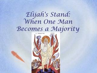 The Prophet Who Prayed to Die  1 Kings 17-19