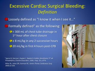 Excessive Cardiac Surgical  Bleeding:  Definition