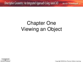 Chapter One  Viewing an Object