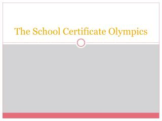 The School Certificate Olympics