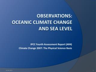 Observations : Oceanic Climate change and sea  Level