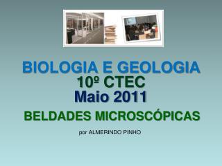 BIOLOGIA E GEOLOGIA 10º CTEC Maio 2011