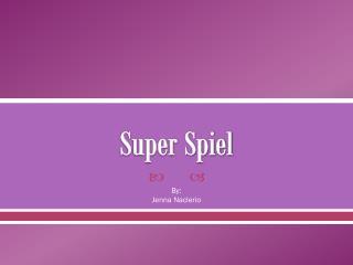 Super Spiel
