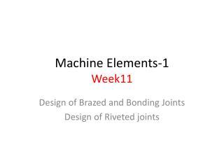 Machine Elements -1 Week11