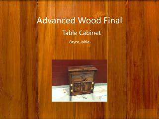 Advanced Wood Final Table Cabinet