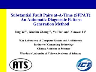 Substantial Fault Pairs at-A-Time (SFPAT): An Automatic Diagnostic Pattern  Generation Method