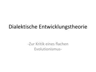 Dialektische Entwicklungstheorie