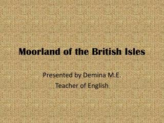 Moorland of the British Isles