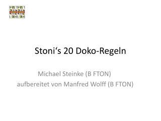 Stoni's  20  Doko -Regeln