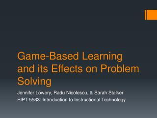 Game-Based Learning and its Effects on Problem Solving