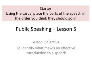Public Speaking � Lesson 5