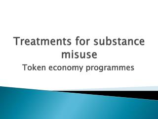 Treatments for substance misuse