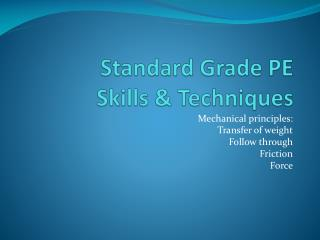 Standard Grade PE Skills & Techniques