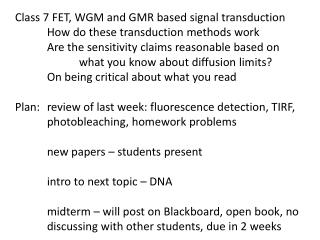 Class 7 FET, WGM and GMR based signal transduction 	How do these transduction methods work