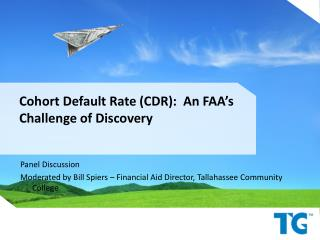 Cohort Default Rate (CDR): An FAA's Challenge of Discovery