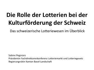 Die Rolle der Lotterien bei der Kulturförderung der Schweiz