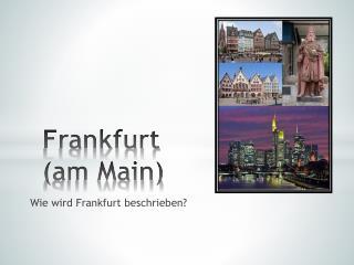 Frankfurt (am Main)