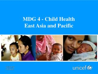 MDG 4 - Child Health  East Asia and Pacific
