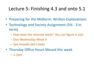 Lecture 5:  Finishing  4.3  and onto  5.1