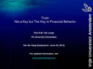 Trust: Not a Key but The Key to  Prosocial  Behavior
