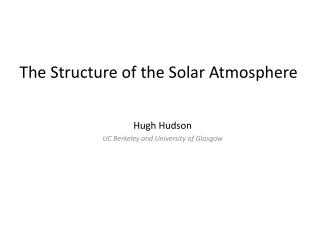 The Structure of the Solar Atmosphere