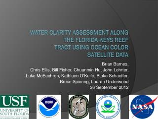 Water Clarity Assessment along the Florida Keys Reef Tract Using Ocean Color Satellite DATA