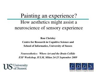 Painting an experience? How aesthetics might assist a neuroscience of sensory experience