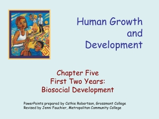 Chapter Five: The First Two Years: Biosocial Development