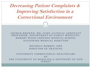 Decreasing Patient Complaints & Improving Satisfaction in a Correctional Environment