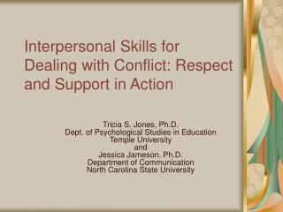 Interpersonal Skills for Dealing with Conflict: Respect and Support in Action