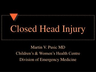 Closed Head Injury