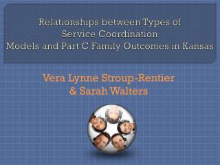 Vera  Lynne  Stroup-Rentier & Sarah Walters