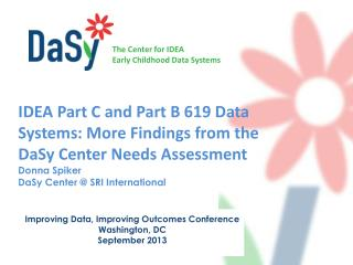 Improving Data, Improving Outcomes Conference Washington, DC September 2013
