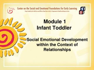 Module 1       Infant Toddler