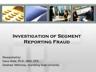 Investigation of Segment Reporting Fraud
