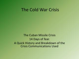 The Cold War Crisis